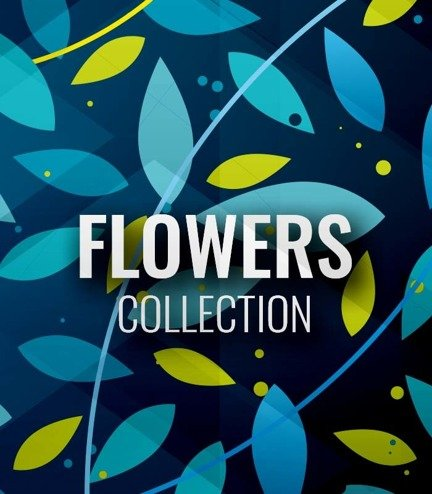 "Collection ""Flowers"""