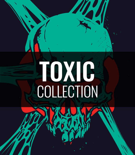 """Collection """"Toxic"""""""